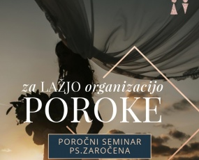 Poročni seminar P.S. Zaročena 2017